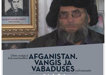 """46b67aef268 Esilinastub Vahur Laiapea dokumentaalfilm """"Afganistan. Vangis ja vabaduses"""""""